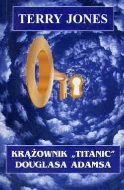 Okładka książki Krążownik Titanic Douglasa Adamsa