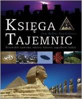 Okładka książki Księga tajemnic : niezwykłe zjawiska, sekrety historii, zagadkowi ludzie