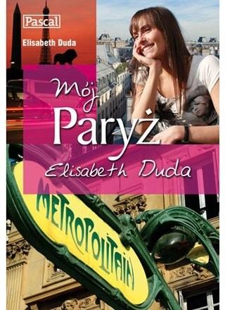 Okładka książki Mój Paryż. Elisabeth Duda