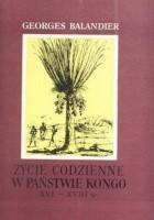 Życie codzienne w państwie Kongo XVI-XVIII w.
