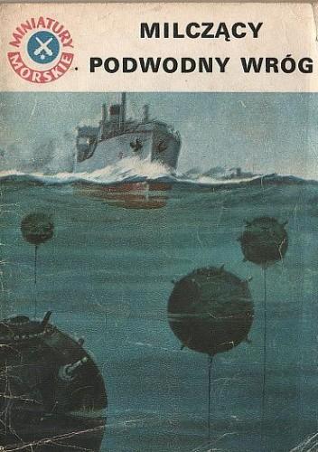 Okładka książki Milczący podwodny wróg