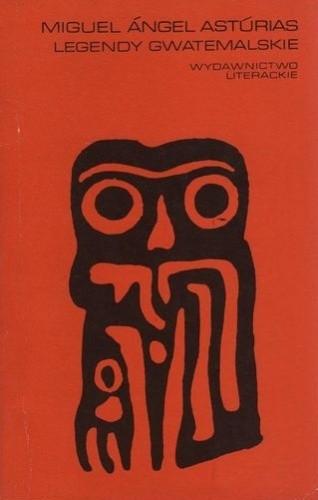 Okładka książki Legendy gwatemalskie