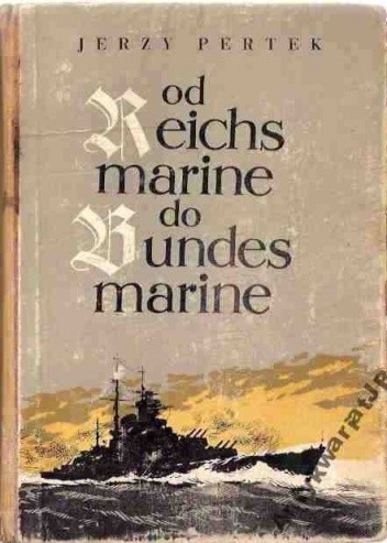 Okładka książki Od Reichsmarine do Bundesmarine