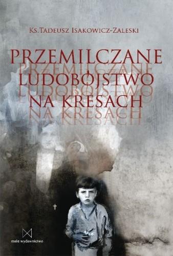 Okładka książki Przemilczane ludobójstwo na Kresach