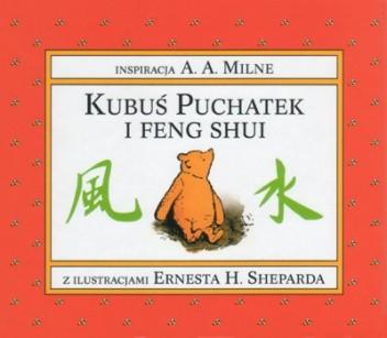 Okładka książki Kubuś Puchatek i Feng Shui