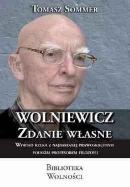 Okładka książki Wolniewicz. Zdanie własne