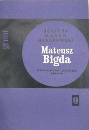Okładka książki Mateusz Bigda. Grunt