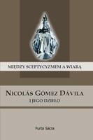 Okładka książki Między sceptycyzmem a wiarą. Nicolás Gómez Dávila i jego dzieło