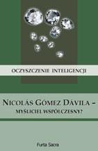 Okładka książki Oczyszczenie inteligencji. Nicolás Gómez Dávila - myśliciel współczesny?