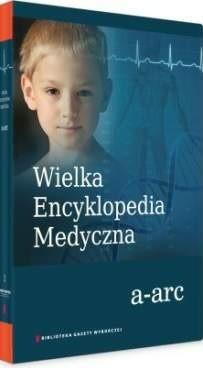 Okładka książki Wielka Encyklopedia Medyczna (a-arc)