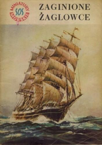 Okładka książki Zaginione żaglowce
