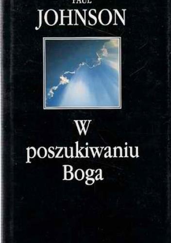 Okładka książki W poszukiwaniu Boga