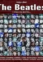 The Beatles: i stała się muzyka...