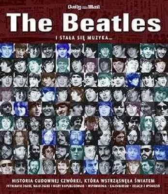 Okładka książki The Beatles: i stała się muzyka...