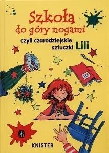 Okładka książki Szkoła do góry nogami czyli czarodziejskie sztuczki Lili