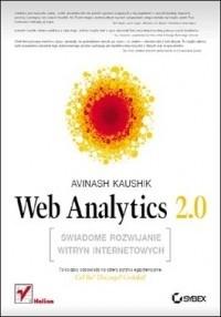Okładka książki Web Analytics 2.0. Świadome rozwijanie witryn internetowych