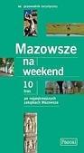 Okładka książki Mazowsze na weekend