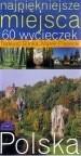 Okładka książki Najpiękniejsze miejsca. 60 wycieczek