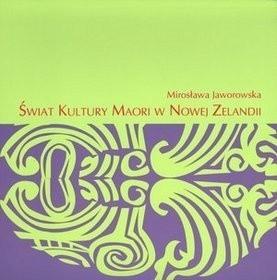 Okładka książki Świat kultury Maori w Nowej Zelandii