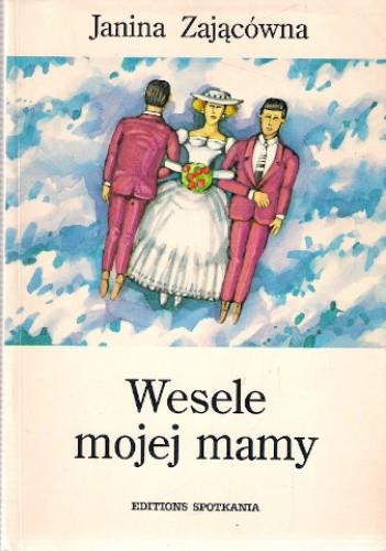 Okładka książki Wesele mojej mamy