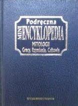 Okładka książki Podręczna mini encyklopedia mitologii Grecy, Rzymianie, Celtowie