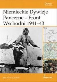 Okładka książki Niemieckie dywizje pancerne - Front Wschodni 1941-1943