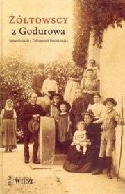 Okładka książki Żółtowscy z Godurowa