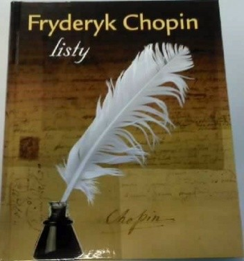 Okładka książki Fryderyk Chopin listy