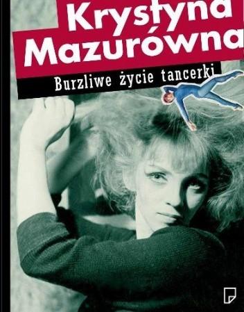 Okładka książki Burzliwe życie tancerki