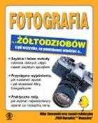 Okładka książki Fotografia dla żółtodziobów