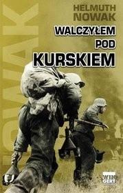 Okładka książki Walczyłem pod Kurskiem