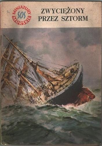 Okładka książki Zwyciężony przez sztorm