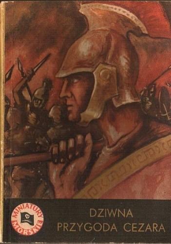 Okładka książki Dziwna przygoda Cezara