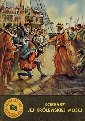 Okładka książki Korsarz jej królewskiej mości