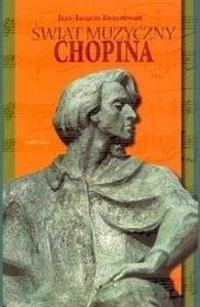 Okładka książki Świat muzyczny Chopina
