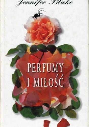 Okładka książki Perfumy i miłość