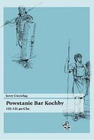 Okładka książki Powstanie Bar Kochby 132-135 po Chr.