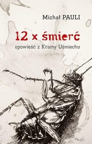 Okładka książki 12 x śmierć. Opowieść z Krainy Uśmiechu