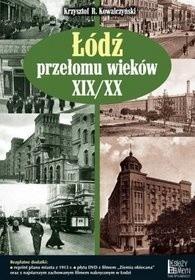 Okładka książki Łódź przełomu wieków XIX/XX