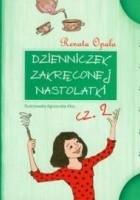 Dzienniczek zakręconej nastolatki cz. 2
