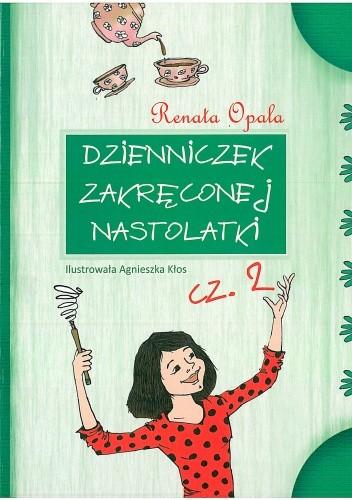Okładka książki Dzienniczek zakręconej nastolatki cz. 2
