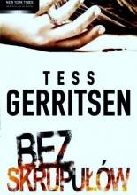 Bez skrupułów - Tess Gerritsen