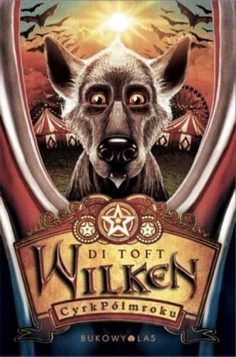 Okładka książki Wilken. Cyrk Półmroku