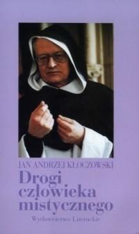 Okładka książki Drogi człowieka mistycznego