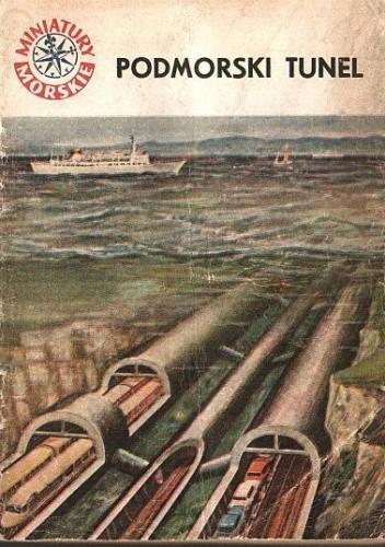 Okładka książki Podmorski tunel