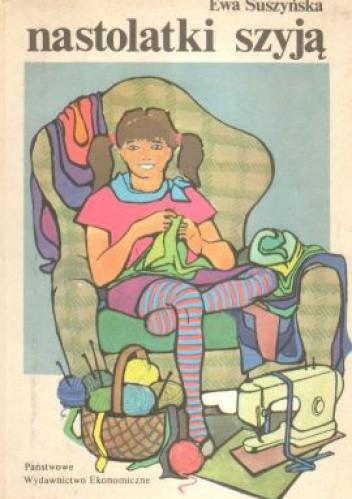 Okładka książki Nastolatki szyją