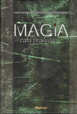 Okładka książki Magia - cała prawda