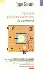 Okładka książki Przewodnik po kulturze nowoczesnej dla inteligentnych