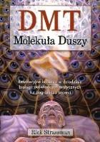DMT: Molekuła duszy