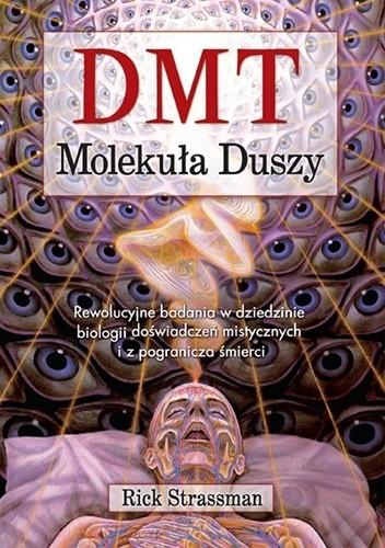Okładka książki DMT: Molekuła duszy